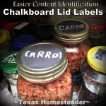 MYO Chalkboard Labels. Come see the Top 10 Most Popular Homesteading Posts on my blog! Some crafts, some recipes, and some social observations too! #TexasHomesteader