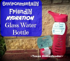 Reusable Glass Water Bottle. I hate plastic! Come see my 5 favorite zero-waste products I love the most to reduce plastic in our home. #TexasHomesteader