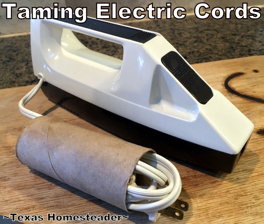 How do you tame all the electrical cords for your small appliances? With a cardboard tube. Use Whatcha Got! Check out this Homestead Hack. #TexasHomesteader