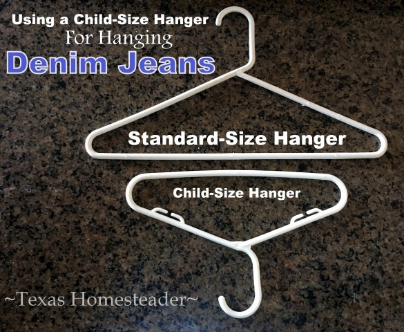 Jeans will just slide around on a regular clothes hanger. Come see how I use a child-sized hanger to keep my closet nice & tidy! #TexasHomesteader