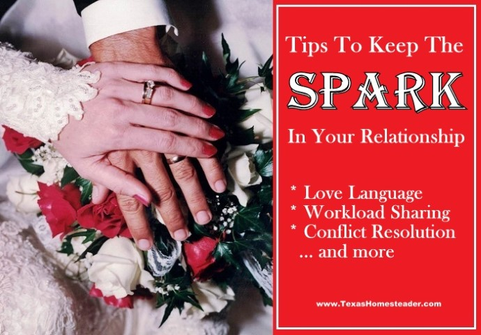 Many who know us say we're like newlyweds. There are several simple little things we do to keep the spark in our marriage. #TexasHomesteader