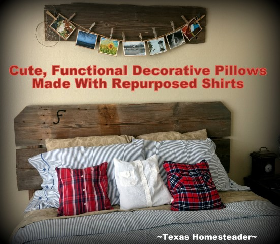 I made some cute decorative throw pillows for our guest bedroom from repurposed flannel shirts. And I use them to store our spare sheets! #TexasHomesteader