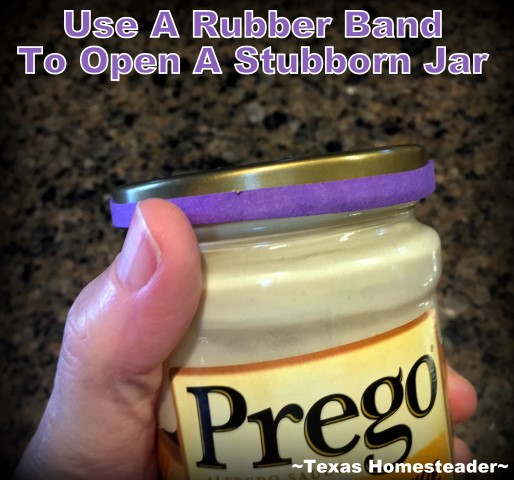 How to get that stubborn lid off of the jar? I've found an easy way using a rubber band to open jars. Check out this Homestead Hack! #TexasHomesteader
