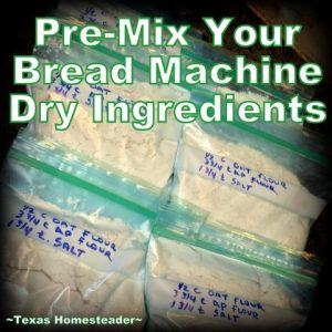 I bake LOTS of bread. But I've found homemade bread-making shortcuts so I'm not starting over every day. Come see my shortcut tips! #TexasHomesteader