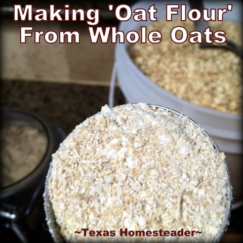 I grind whole oats into 'oat flour' and include it as a healthy ingredient in my homemade bread. The same hearty feel as whole wheat. #TexasHomesteader