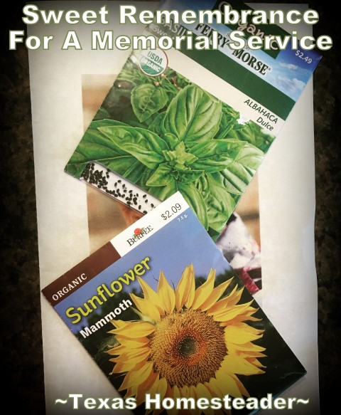 A sweet remembrance from a memorial service - a basket of seeds. The note suggested we plant something to honor our friend. #TexasHomesteader