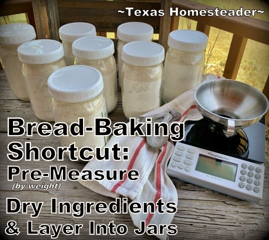 bread-baking shortcut - measure dry ingredients. A day on the homestead includes chicken care, garden, calves - and more! Come with me to see what a day on our Texas homestead looks like #TexasHomesteader