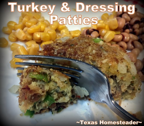 What to do with that leftover turkey & dressing? Make it into turkey & dressing patties. Similar to potato cakes, it's crunchy on the outside, soft on the inside. And so good. No more wasted food! #TexasHomesteader