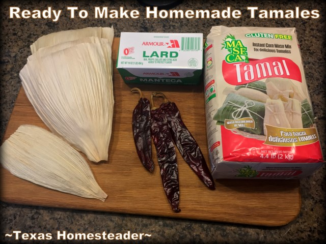 Ingredients to make tamales. It's time consuming to make homemade tamales. But it's very easy. Come see my step-by-step directions complete with photos and recipe. #TexasHomesteader