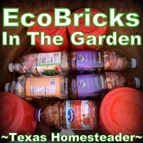 EcoBricks in the garden. Using Empty Coffee Canisters in handy ways. #TexasHomesteader