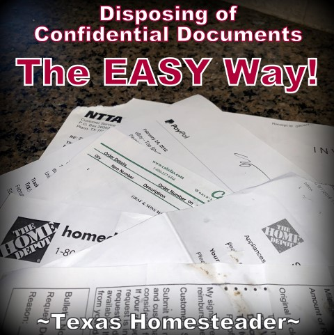 Come see how we easily dispose of confidential documents without using a shredder. And that 'trash' actually serves a purpose! #TexasHomesteader