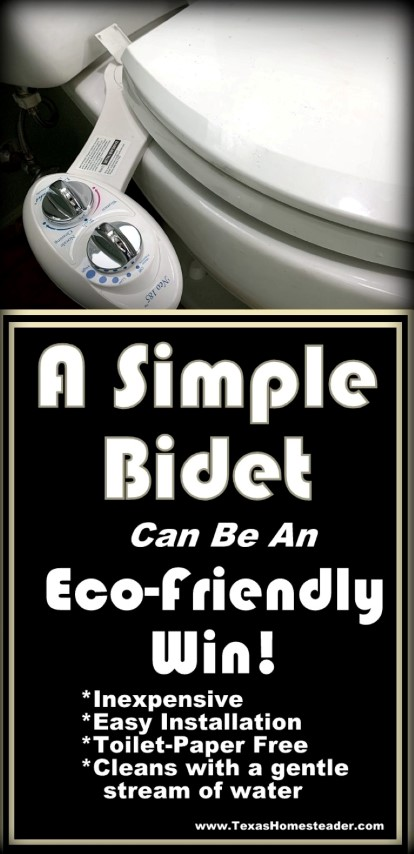 A simple bidet installed on your toilet can be an eco-friendly WIN since it cleans with a gentle stream of water. It's inexpensive, installation is simple, and it's toilet-paper free. #TexasHomesteader