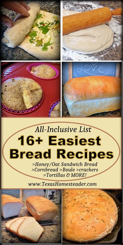 All-inclusive list of bread recipes. Cornbread, tortillas, sandwich bread and more! #TexasHomesteader