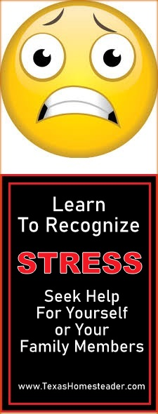 Learn to recognize stress and seek help if necessary. #TexasHomesteader