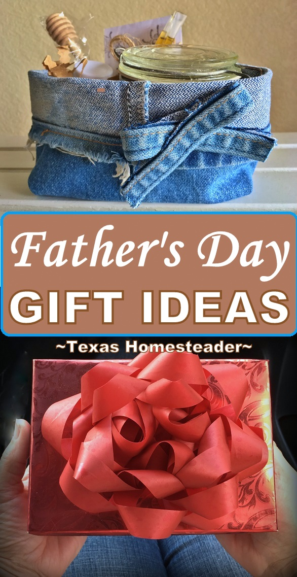 RancherMan approved! Here is a list of the gifts dad will love - from a GUY'S Perspective! #TexasHomesteader
