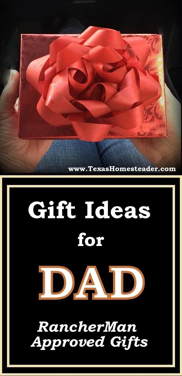 Gift Ideas For Dad #TexasHomesteader