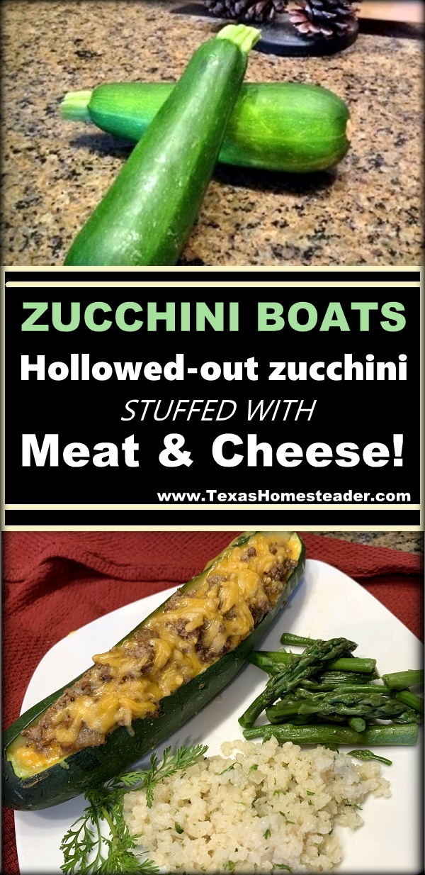 Zucchini boats are a hearty way to make use of all that garden zucchini. Fill with a hearty meat & cheese mixture & bake until tendercrisp #TexasHomesteader