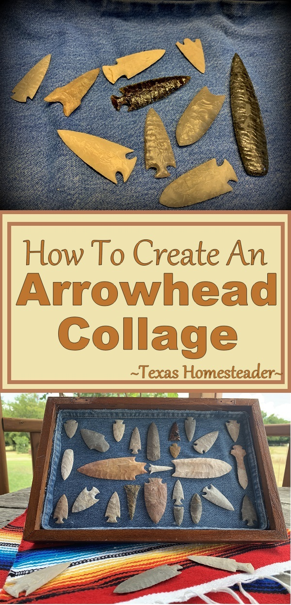 I'm showing how to make an arrowhead collage. This is the second one I've done with my brother's arrowheads. It turned out beautifully. #TexasHomesteader