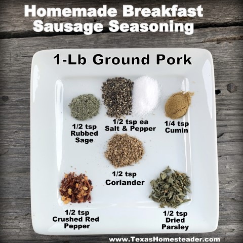 Make your own breakfast sausage with this simple breakfast sausage seasoning and regular ground pork. No complicated seasonings here! #TexasHomesteader