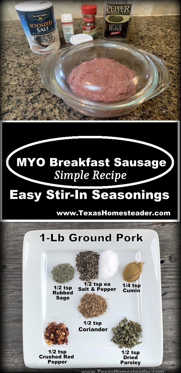 Make your own breakfast sausage with this easy breakfast sausage seasoning and regular ground pork.  No complicated spices here!  #TexasHomesteader