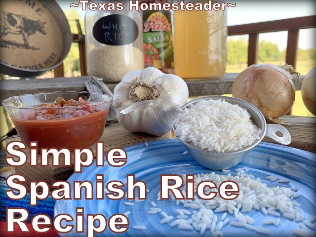 Spanish Rice - Mexican Rice Recipe. This is the easiest Texas-Style Spanish Rice recipe ever. Long-grain rice, chunky picante salsa, onions, garlic & broth. #TexasHomesteader