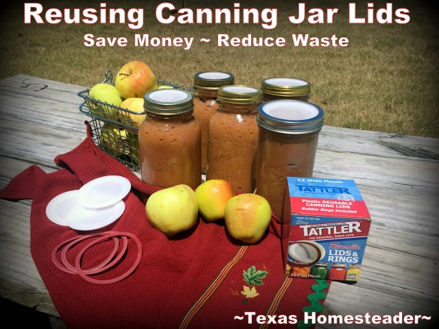 Tattler reusable canning jar lids for home canning. Did you know there are reusable canning lids? I bought my Tattler reusable lids almost 10 years ago and they're used over & over again. It's an eco-friendly choice. #TexasHomesteader