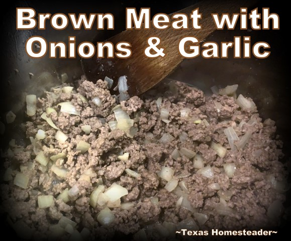 Brown meat with onions and garlic in the Instant Pot for quick goulash. #TexasHomesteader