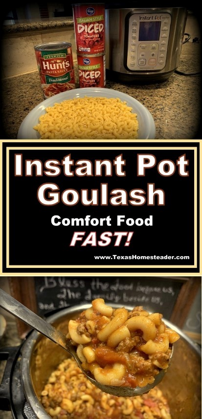 Instant Pot goulash needs only 4 minutes of pressure cooking. It's a delicious comfort-food meal made FAST! #TexasHomesteader