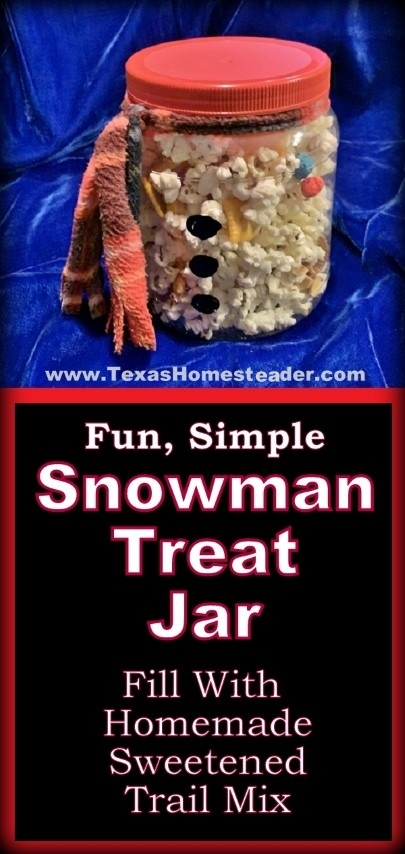 Last-Minute Christmas gift idea - Snowman Treat Jar - fill a repurposed jar with sweetened popcorn, peanuts, etc. Wrap a scarf & paint some buttons. #TexasHomesteader