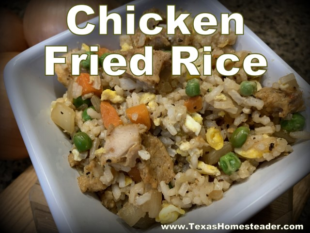 5 Frugal Things: Planned leftovers, easy chicken fried rice. #TexasHomesteader