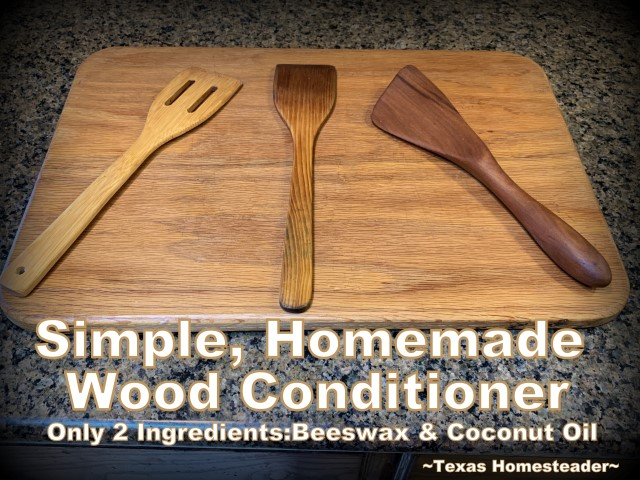 I make my own all-natural wood cutting board conditioner using only natural beeswax and organic coconut oil. #TexasHomesteader