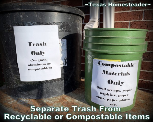 Low-waste party idea - separate containers for compostable materials, recyclable materials and trash. #TexasHomesteader