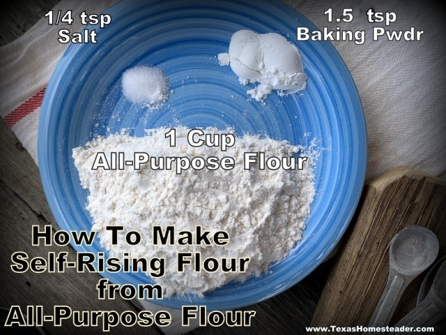 Making self-rising flour from all-purpose flour is simple. #TexasHomesteader