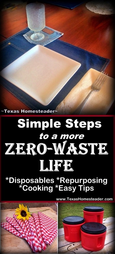 Easy tips to live a more zero-waste lifestyle. Save money too! #TexasHomesteader