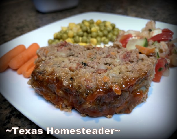 Simple homemade meal of meatloaf and vegetables. #TexasHomesteader