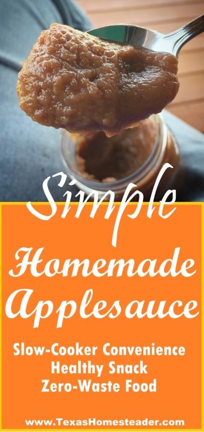 Simple recipe for homemade applesauce. #TexasHomesteader